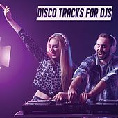 Disco Tracks for Djs von Various Artists