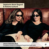 J.S. Bach: Complete sonatas for obbligato harpsichord and violin by Violaine Cochard