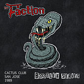 Cactus Club San Jose 1989 (Bootleg Series) de The Faction