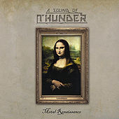 Metal Renaissance by A Sound of Thunder
