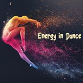 Energy in Dance by Various Artists
