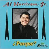 ¿Porque? by Al Hurricane  Jr.