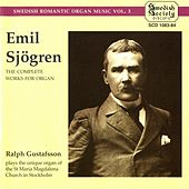 Sjogren: Complete Works for Organ by Ralph Gustafsson