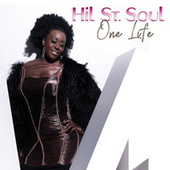 One Life by Hil St. Soul