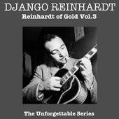 Reinhardt Of Gold Vol 3 de Django Reinhardt