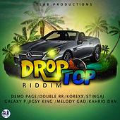 Drop Top Riddim by Various Artists