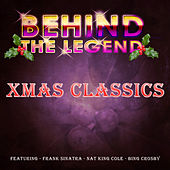 Behind The Legend - Xmas Classics by Various Artists