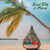 Zoned out & Relaxed von Various Artists