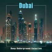 Dubai: Deep Underground Selection di Various Artists