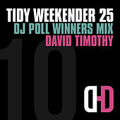 Tidy Weekender 25: DJ Poll Winners Mix 10 de David Timothy
