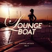 Lounge Boat, Vol. 4 von Various Artists
