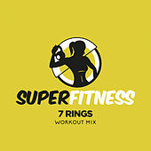 7 Rings (Workout Mix) von Super Fitness