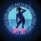 Electronica Euro Dance Pop von Various Artists
