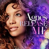 Release Me (Remixes) by Agnes