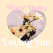 Loving You de Marie Digby