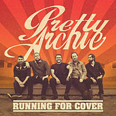 Running For Cover by Pretty Archie