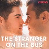 The Stranger on the Bus de Cupido