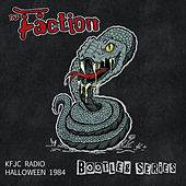 K F J C Radio Halloween 1984 (Bootleg Series) de The Faction
