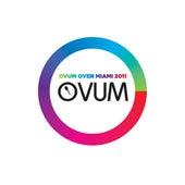 Ovum Over Miami 2011 von Various Artists