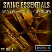 Swing Essentials Vol 4 - Bing Crosby And His Orchestra by Bob Crosby