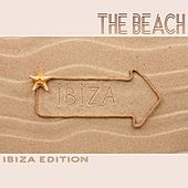 The Beach: Ibiza Edition di Various Artists