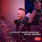A State Of Trance Showcase - Mix 001: ReOrder von ReOrder