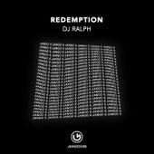Redemption by Dj Ralph