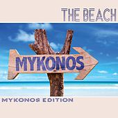 The Beach: Mykonos Edition by Various Artists