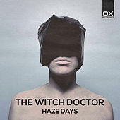 Haze Days de Witchdoctor