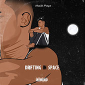 Drifting in Space by Malik Payz