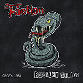 C B G B's 1984 (Bootleg Series) de The Faction