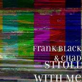 Stroll with Me de Frank Black