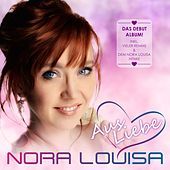 Aus Liebe van Nora Louisa