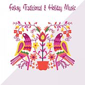 Folksy, Traditional & Holiday Music von Various Artists