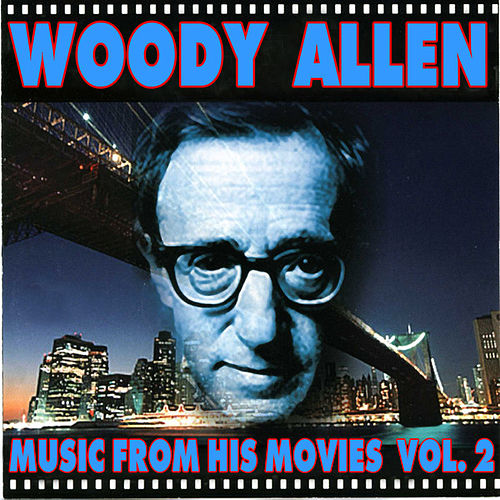 Woody Allen - Music From His Movies (Volume 2) by Various Artists
