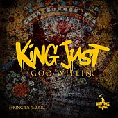 God Willing by King Just