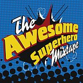 The Awesome Superhero Mixtape van Various Artists