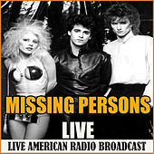 Missing Persons Live (Live) von Missing Persons