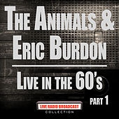 Live In The 60's Part 1 (Live) by The Animals