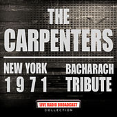 New York 1971 - Bacharach Tribute (Live) van Carpenters
