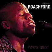 Where I Stand by Andrew Roachford