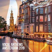 Vocal Anthems Amsterdam 2019 van Various Artists