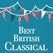Best British Classical by Various Artists