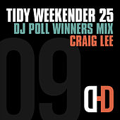 Tidy Weekender 25: DJ Poll Winners Mix 09 von Craig Lee