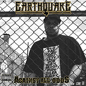 Against All Odds by Earthquake