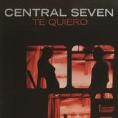 Te Quierro von Central Seven