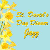 St David's Day Dinner Jazz by Various Artists