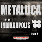 Live in Indianapolis '88 Part 2 (Live) de Metallica