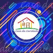 Casa da Caridade, Vol. 2 von Casa Caridade