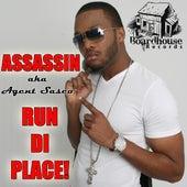 Run Di Place - Single by Assassin